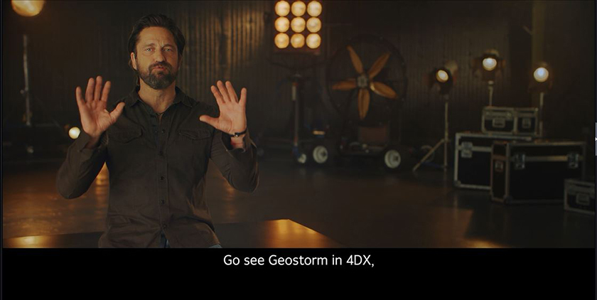 "'Geostorm' star Gerard Butler endorses 4DX ""Absolute Cinema Experience"""