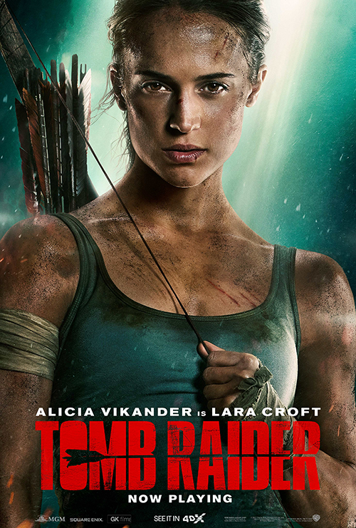 "Blast from the Past in 4DX, ""Tomb Raider"" Action + Adventure continues"