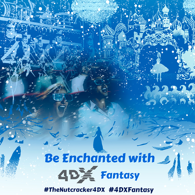 Nutcracker and the Four Realms in 4DX FANTASY*